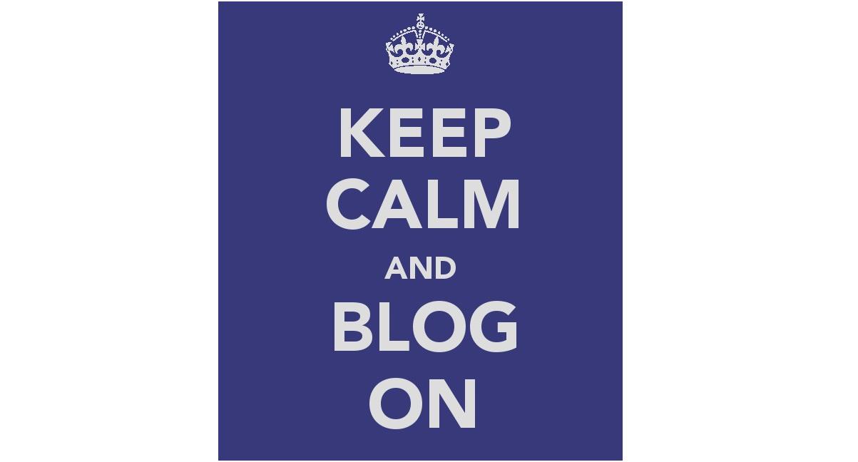 KeepCalmandBlogOn1